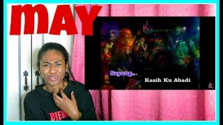 MAY - Cintamu Mekar Dihati | Reaction