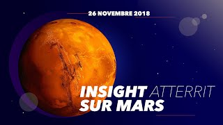[InSight] #SEISsurMars - atterrissage en direct sur Mars