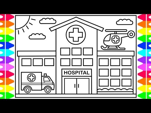 Drawing & Coloring Hospital And Building ! Coloring Video For Kids ... | 360x480