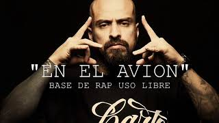 """""""EN EL AVION"""" BASE DE RAP ESTILO CARTEL DE SANTA HIPHOP INSTRUMENTAL"""