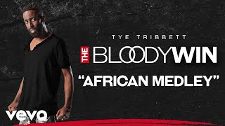 tye tribbett african medley audiolive