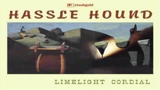 Hassle Hound - Tahitian Sideshow