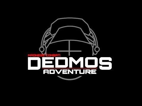 Madness: Dedmos Adventure, Episodes 1 - 5