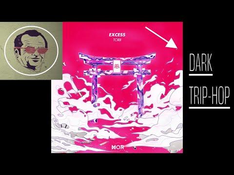Torii - eXcess (FULL ALBUM) | Trip-Hop
