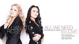 Download Lian Ross & TQ - All We Need Is Love (Official Music Video) Mp3 and Videos