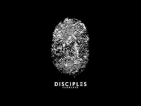 Disciples - Flawless