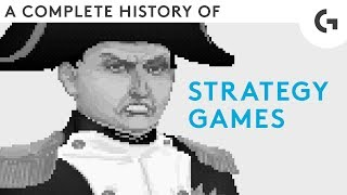 A complete history of strategy games