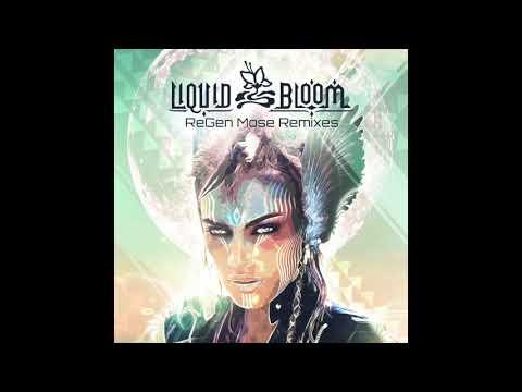 Liquid Bloom ~ Re:Gen - Mose Remixes (Continuous Album Mix)