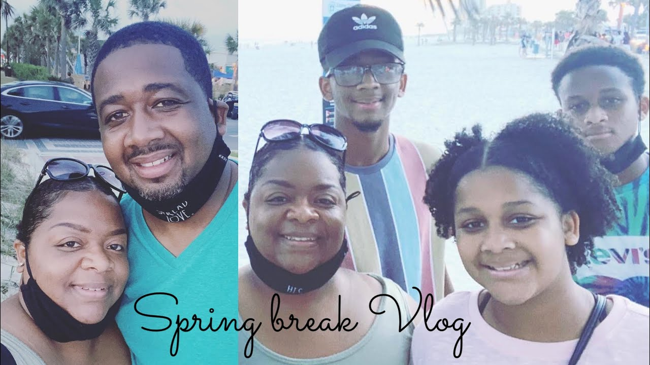 SPRING BREAK VLOG