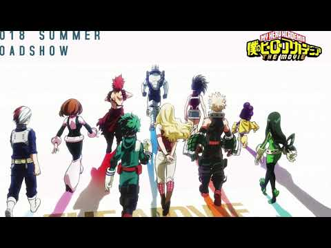 "My Hero Academia: Two Heroes ( ""Long Hope Philia"" ) ( Masaki Suda ) ( 1 Hour )"