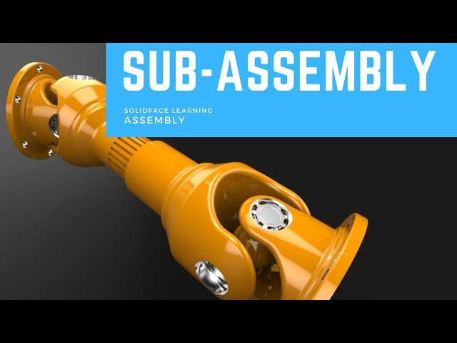 Learn how to use 3D Modeling Software - 27 - Sub-Assembly
