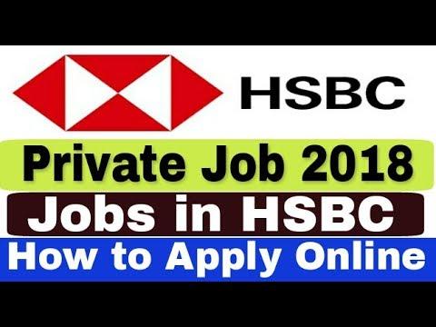 Jobs In HSBC II Private Job 2018 II How To Apply Online II Learn Technical
