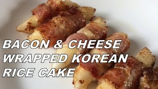 Bacon Cheese Wrapped Korean Rice Cake