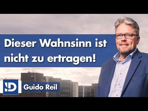 Guido Reil   Dieser Wahnsinn ist nicht zu ertragen!