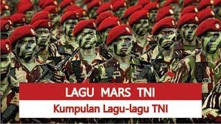 Gambar cover Lagu Mars TNI - Kumpulan Lagu-lagu TNI