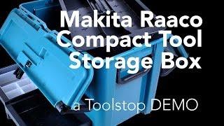 Makita Raaco Compact Tool Storage Box - A Toolstop Demo