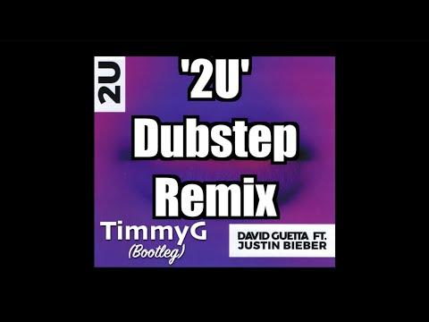 David Guetta ft Justin Bieber - 2U (TimmyG Bootleg)