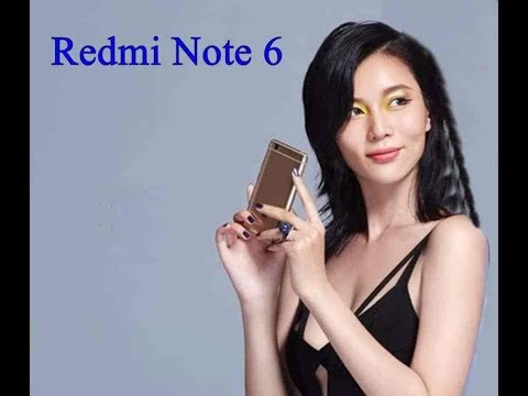 Redmi Note 6 Price in India, Release Date, Features and Specifications 2018