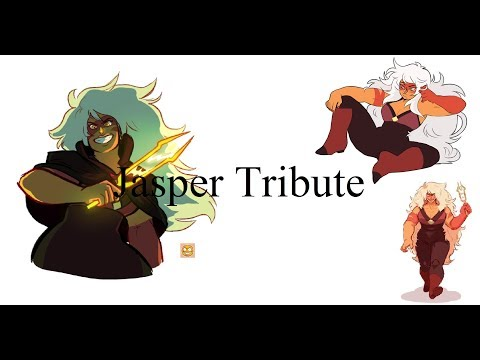 Steven Universe AMV/ Jasper Tribute
