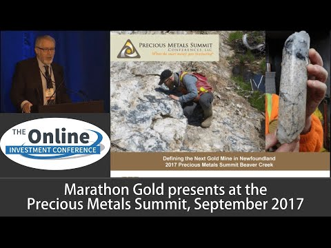 Marathon Gold Investor Presentation September 2017 Precious Metals Summit