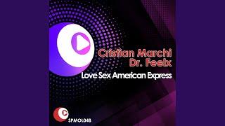 Love Sex American Express - Cristian Marchi Main Radio