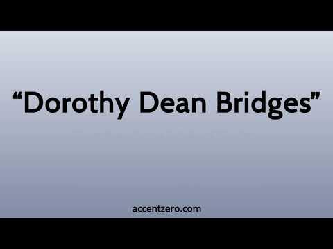"""Pronounce """"Dorothy Dean Bridges"""" - Russian accent vs. native U.S."""