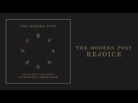 The Modern Post - Rejoice (Acoustic)