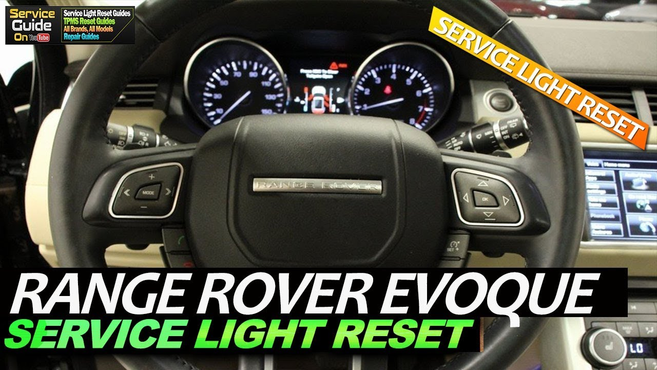Range Rover Evoque Service Light Reset