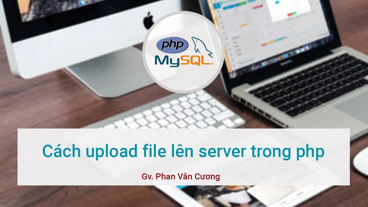 Cách upload file lên server bằng PHP