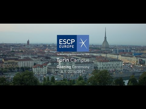 ESCP Europe Turin campus Opening Ceremony A.Y. 2016/2017