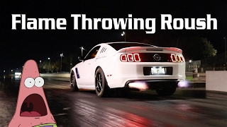 Flame Throwing Roush! Track Day