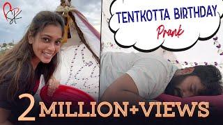 Tentkotta Birthday Revenge Prank Ft. #Shanthnu #Kiki | Tamil Prank Video | With Love Shanthnu Kiki