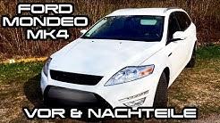 Ford Mondeo MK4 | MEINE MEINUNG & ERFAHRUNG