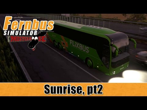 Fernbus Simulator - Sunrise - Frankfurt, Nuremberg, Munich Part 2
