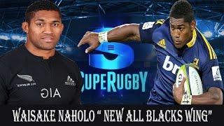 Waisake Naholo Tribute  ' NEW ALL BLACKS WING'