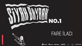No.1 - Fare İlacı (Official Audio) #SiyahBayrak