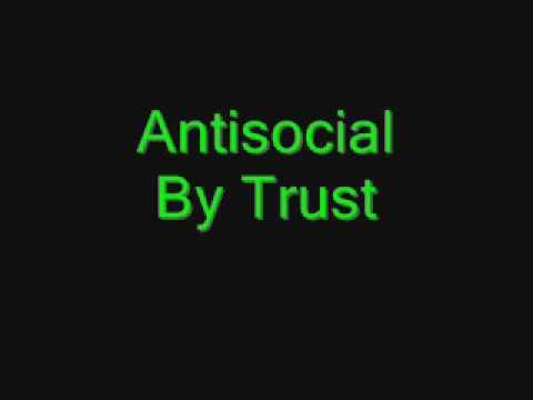 Antisocial- Trust