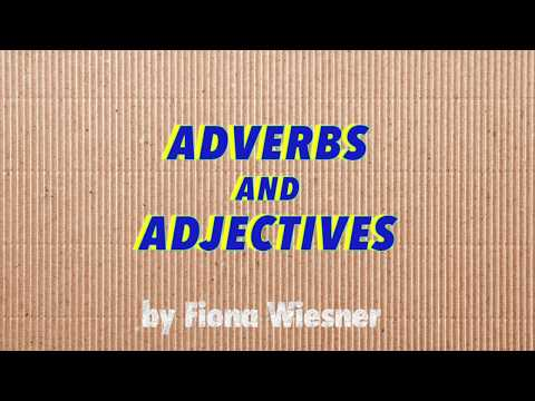 Adverbs and Adjectives: A Latin Project