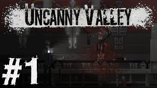 Uncanny Valley Walkthrough Part 1 l No Commentary- Gameplay Lets Play Review