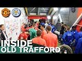 Behind The Scenes Manchester United v Leicester City | Inside Old Trafford | Manchester United