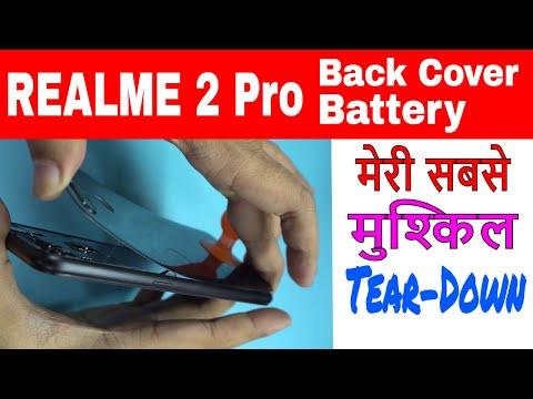 Realme 2 Pro: Ho to Open Back Pannel & Disconnect Battery Toughest Teardown