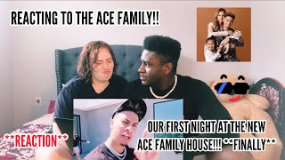 "REACTING TO THE ACE FAMILY!! - ""OUR FIRST NIGHT AT THE NEW ACE FAMILY HOUSE!!! **FINALLY**"""