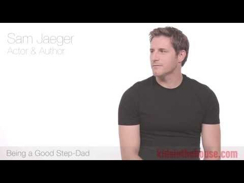 How To Be A Great Stepfather  Sam Jaeger
