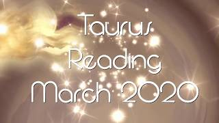 Taurus - March 2020 Tarot Reading 🟍🟍 Wishes Come True in March 🟍🟍