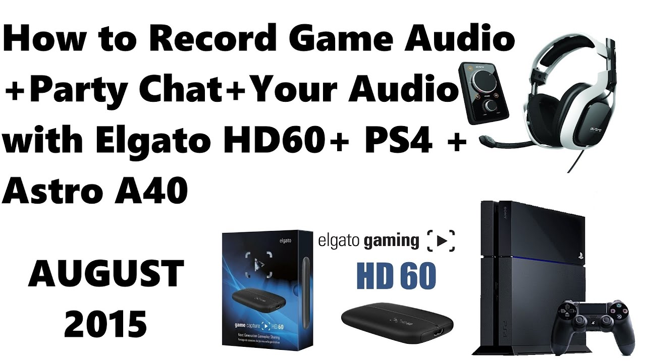 How to Record Game Audio + Party Chat + Your Audio with ...