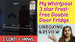 Whirlpool Double Door 292Ltr 3star 5 in 1 Convertible Refrigerator || Unboxing, Features & Review ||