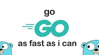Go as FAST AS POSSIBLE