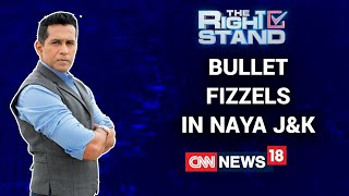 The Bullet Fizzles In Naya J&K As The Ballot Blooms | The Right Stand With Anand Narasimhan