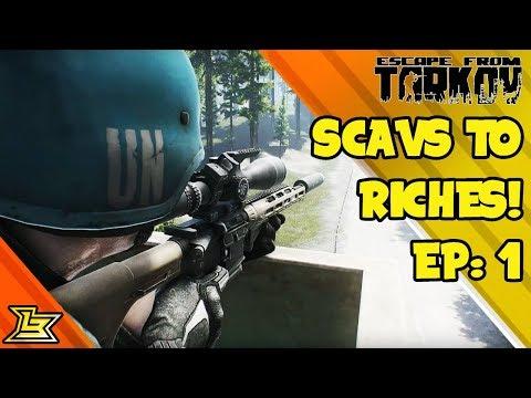 Scavs To Riches: Episode 1 (Escape From Tarkov)