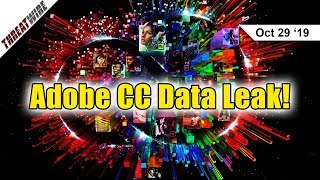 Adobe Creative Cloud Exposes Data for 7 Million+ Users - ThreatWire